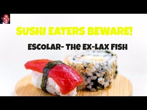 Sushi Eaters BEWARE! Escolar-The Ex-Lax Fish