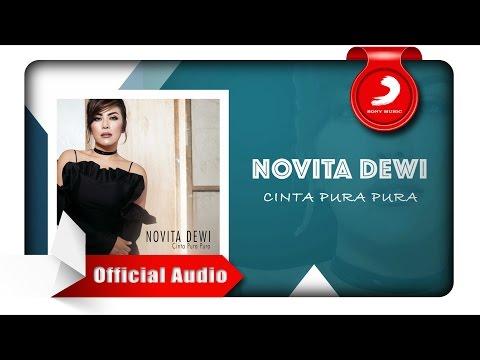 Novita Dewi - Cinta Pura Pura [Official Audio Video]