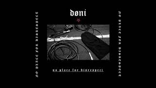 DØNI - NO PLACE FOR DISRESPECT [2020 Experimental Noise]