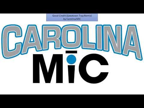 Good Credit (Geeztown Trap Remix) by Carolina MiC