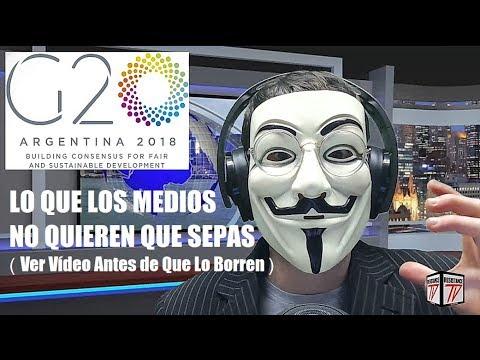 G20 2018 ARGENTINA, La Cumbre Más PELIGROSA de la Historia.