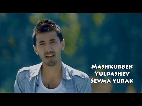 Mashxurbek Yuldashev - Sevma yurak | Машхурбек Юлдашев - Севма юрак