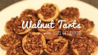 Let's Get Baked! | Walnut Tarts