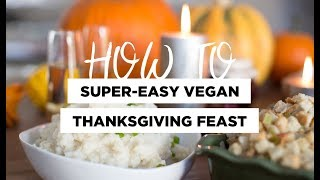 How to Plan The EASIEST Vegan Thanksgiving Feast 🍁
