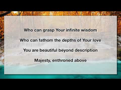 You Are Beautiful Beyond Description (With Lyrics)