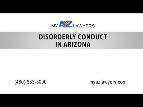 Disorderly Conduct in Arizona | My AZ Lawyers