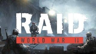 RAID: World War 2 | Reveal Trailer (2017)