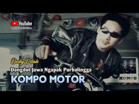 Dedy Pitak ~ KOMPO MOTOR PURBALINGGA [Official Music Video] Lagu Ngapak @dpstudioprod