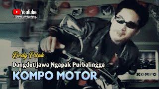 Gambar cover Dedy Pitak ~ KOMPO MOTOR PURBALINGGA [Official Music Video] Lagu Ngapak @dpstudioprod