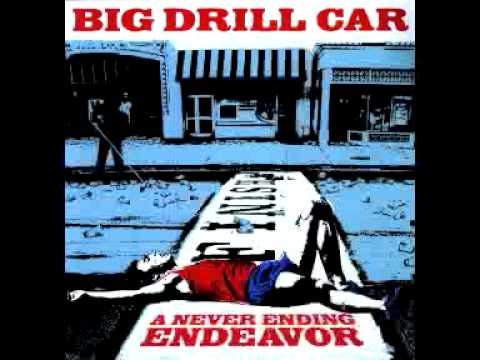 Big DRILL Car, Drops in the Sea. From The Never  Ending Endeavor Album 2010