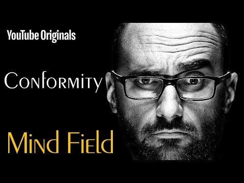 Conformity - Mind Field (Ep 2)