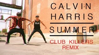 Summer (Club Killers Remix) Arch Gorillas Choreography @CalvinHarris | #StepUpAllin #DanceOnEntry