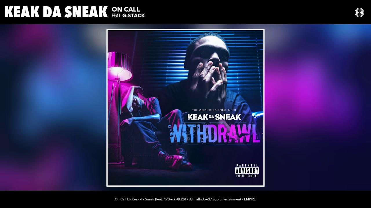 Keak Da Sneak - On Call (feat. G-Stack) (Audio)