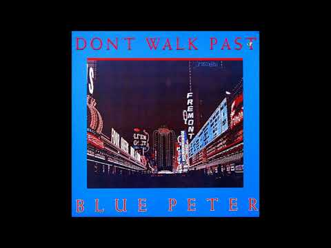 Don't Walk Past by Blue Peter