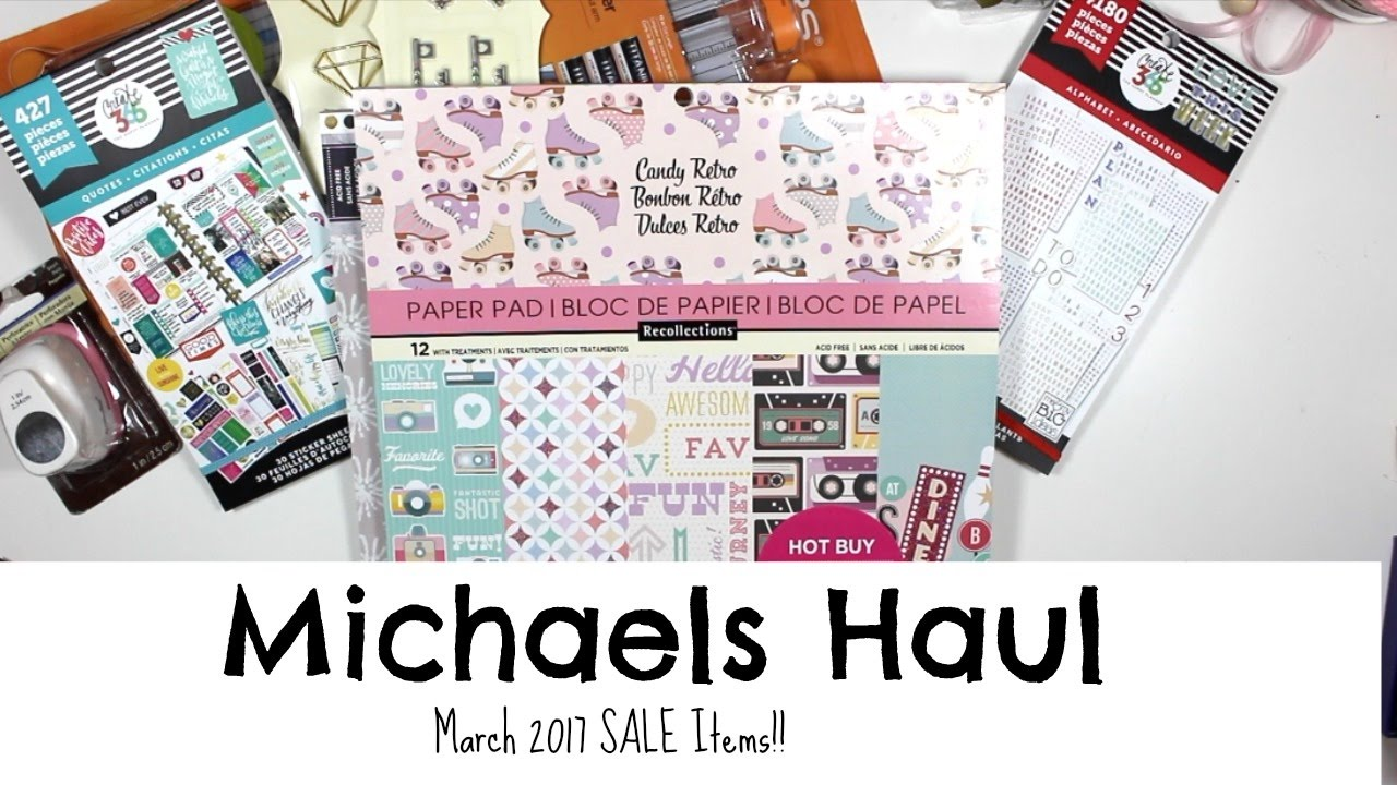 Michaels craft store haul sale items march19th 2017 for Michaels arts and craft hours