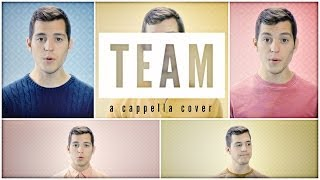 "Lorde ""Team"" A Cappella Cover"