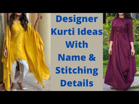 Designer Kurti Ideas With Name And Stitching Details | Designer Kurti नाम ओर सिलाई के तरीक़े के साथ