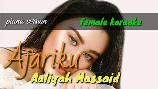 Ajariku - Aaliyah Massaid (female karaoke)