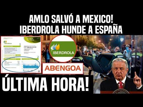 MÉXICO DA CATEDRA A ESPAÑA! AMLO SALVÓ A MEXICO! IBERDROLA HUNDE A ESPAÑA, NOTICIAS, MÉXICO, HOY