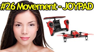 Tutorial #26 Parrot Bebop Drone Movements In JOYPAD Piloting Mode - Quadcopter With Camera
