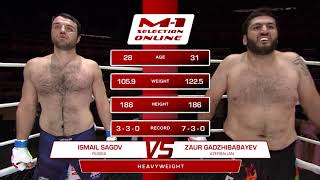 Исмаил Сагов vs Заур Гаджибабаев, M-1 Selection Online 1