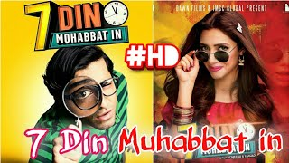 7 Din Muhabbat In |Mahira Khan|shehryar Munnawar| Full Movie HD
