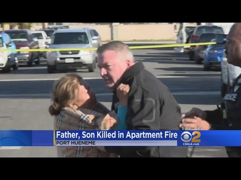 Father, Son Killed In Port Hueneme Apartmenr Fire