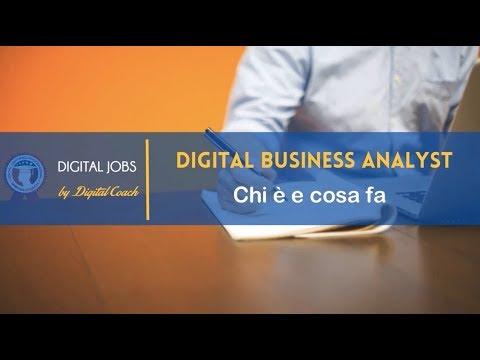 Digital Business Analyst: chi è, cosa fa e quanto guadagna