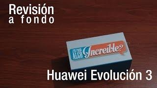 Revisión a fondo - Huawei Evolución 3 (CM990)