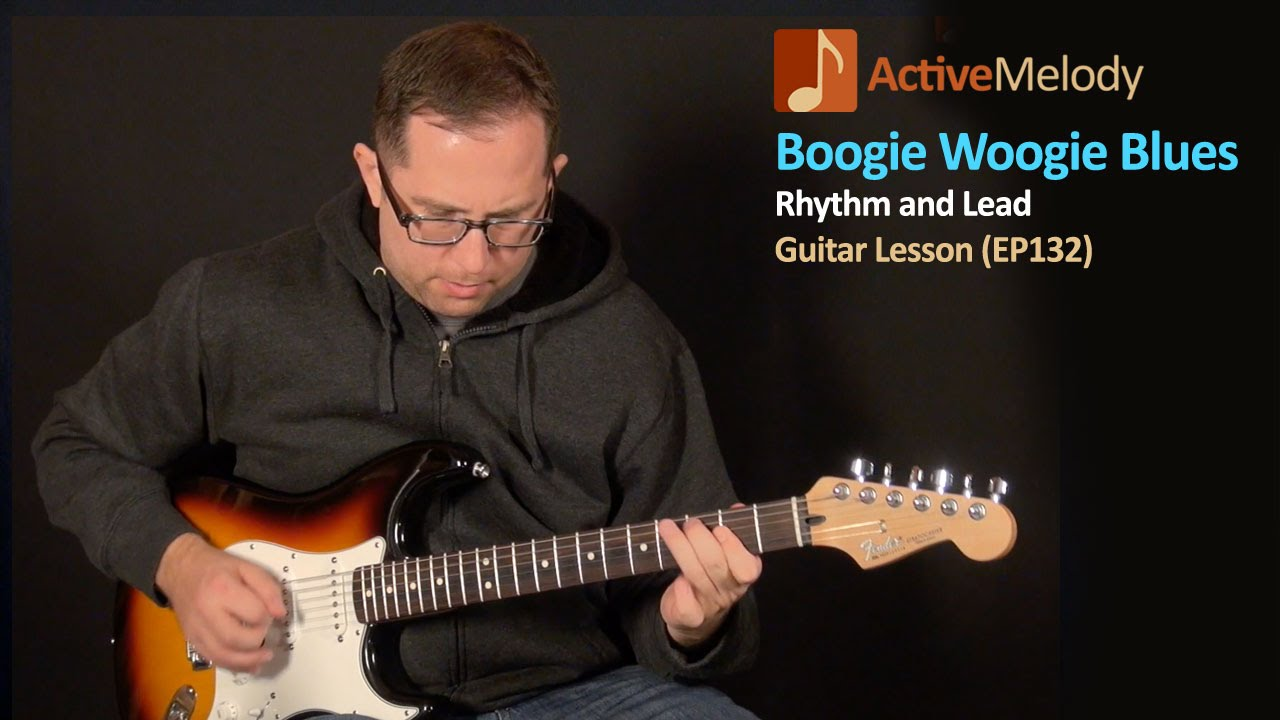 Boogie Woogie Blues Guitar Lesson Ep132 Youtube