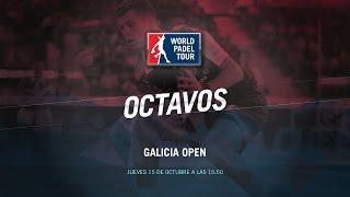 DIRECTO | OCTAVOS MASCULINOS Galicia Open | World Padel Tour 2015