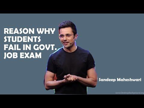 Reason Why Students Fail in Govt Job Exam | By Sandeep Maheshwari | Hindi
