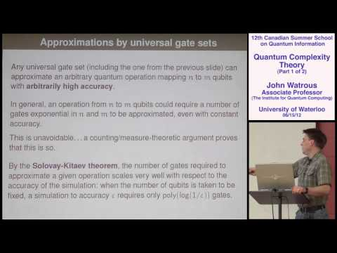 John Watrous - Quantum Complexity Theory (Part 1) - CSSQI 2012