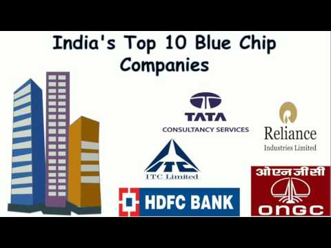 India's Top 10 Blue Chip Companies / Top Blue Chip Stocks