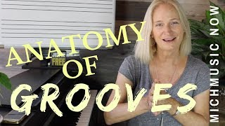 The Anatomy of Grooves  |  MichMusic Now