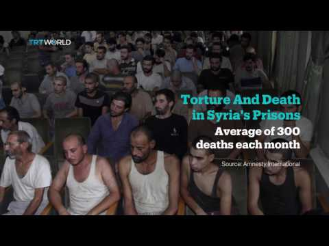 The War In Syria: Torture and death in Syria's prisons