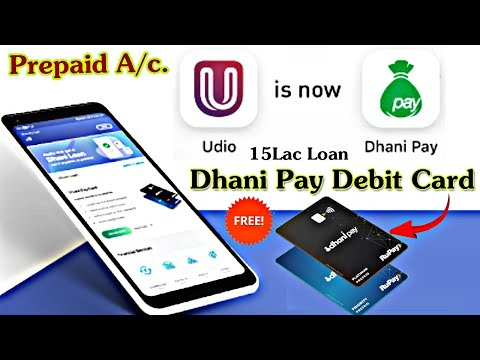 Udio Wallet Now Dhani Pay Prepaid Wallet Account With Virtual&Plastic Debit Card + Get Upto ₹15 Lac.