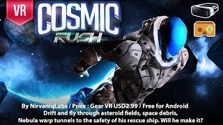 Cosmic Rush - 3D VR Space flying adventure for Gear VR and Google Cardboard.