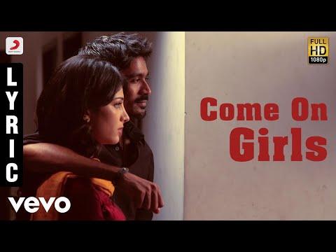 3  Come On Girls  Tamil Lyric  Dhanush, Shruti  Anirudh
