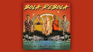 Bola Rebola - Tropkillaz, Anitta, MC Zaac, J Balvin - Instrumental with Base Vocal
