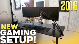 NEW GAMING SETUP 2016!