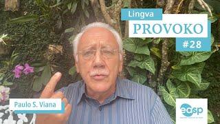 Lingva Provoko n-ro 28 (kontraŭa vs opona)