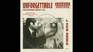 french montana unforgettable j hus remix ft swae lee