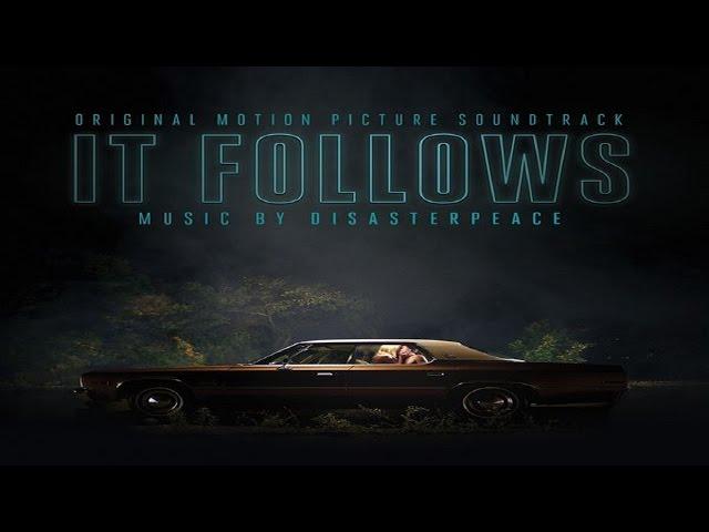 1. It Follows [Original SoundTrack]