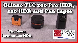 Brinno TLC120 HDR Time Lapse Camera, Brinno TLC200 Pro HDR & Pan Lapse Review #rvtravel #brinno