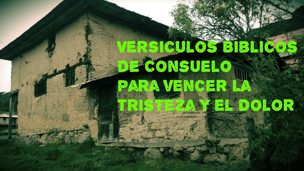 Mensagens De Tristeza P 2: Versiculos Biblicos De Consuelo Para Vencer La Tristeza Y