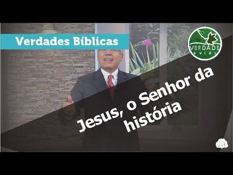 0608 - Jesus, o Senhor da história