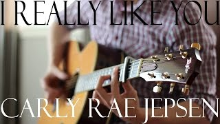 (Carly Rae Jepsen) I Really Like You - Fingerstyle Acoustic Guitar Cover