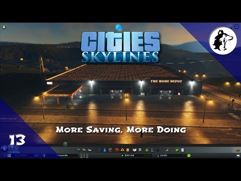 That's the Power of the Home Depot | Cities: Skylines | Episode 13
