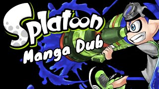 [MANGA DUB] Splatoon
